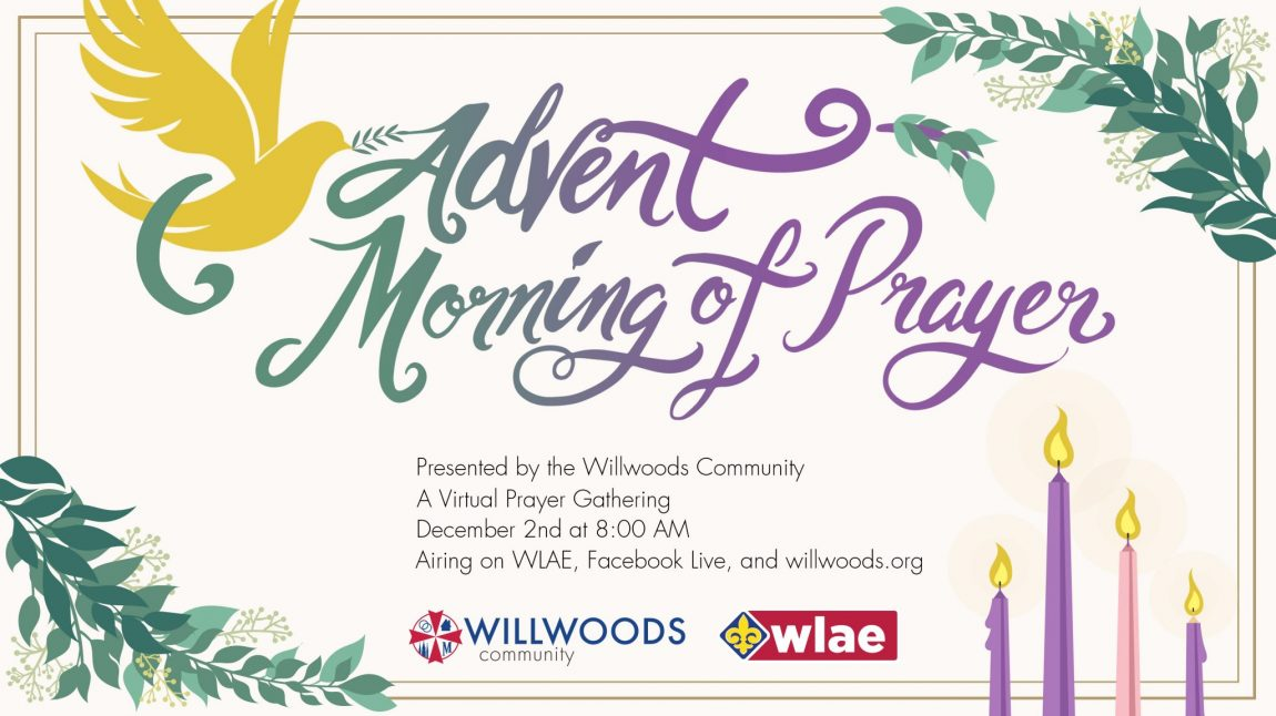 Willwoods_Advent_Morning_of_Prayer